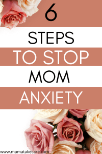 6 Steps to Stop Mom Anxiety - Are you a mom that suffers from anxiety? If you have some anxiety about raising your kids, you can learn to curb your anxiety and start fully living. Learn these easy mom hacks to stop mom anxiety today. #momlife #personaldevelopment #anxiety