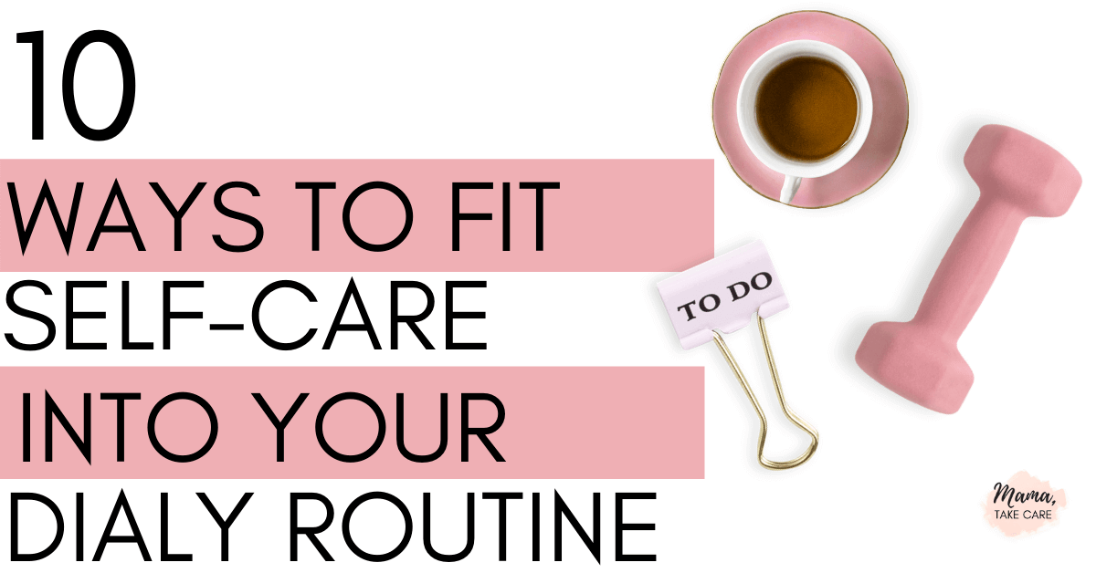 Do you need self-care? If you are on a self-love journey, learn how to fit self-care into your daily routine and life a life you love.