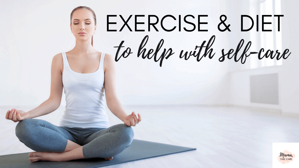 Exercise and Diet to Help With Self-Care- woman sitting on gray yoga mat