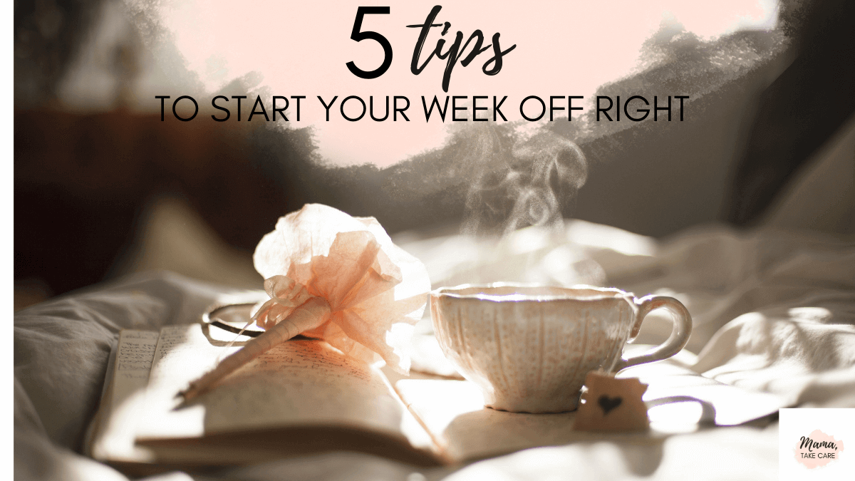 words: 5 Tips to Start Your Week Off Right - pink cloud, journal, flowery pen, steaming tea cup