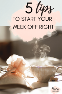 Words: 5 Steps to Start Your Week Off Right , pink cloud, journal with flowery pen and steaming tea on top.