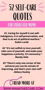 52 Self-care Quotes for Exhausted Moms - pink background, 3 self-care quotes from the post